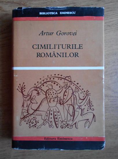 Cimiliturile românilor, de Arthur Gorovei
