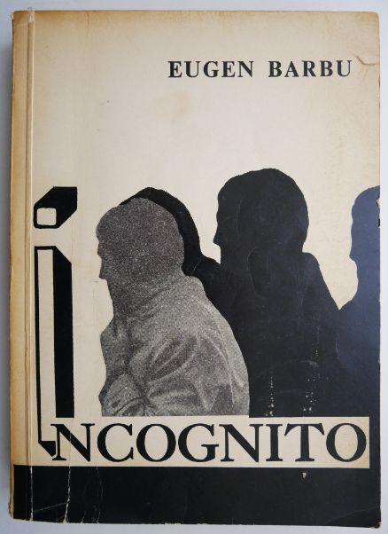 Incognito, de Eugen Barbu